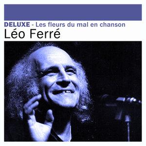 Deluxe: Les Fleurs du Mal en chansons | Léo Ferré