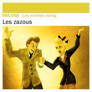 Deluxe: Les Zazous (Les années swing) | Django Reinhardt