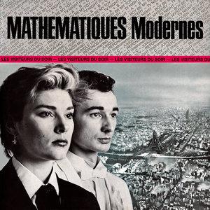 Les visiteurs du soir | Mathématiques modernes