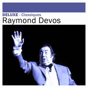 Deluxe: Classiques | Raymond Devos