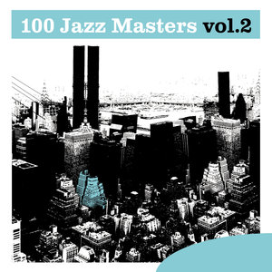 100 Jazz Masters, Vol.2 | Phil Woods