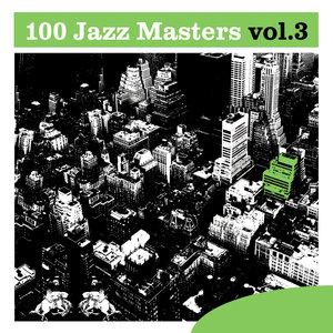 100 Jazz Masters, Vol.3 |