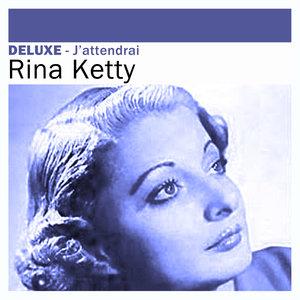 Deluxe: J'attendrai | Rina Ketty
