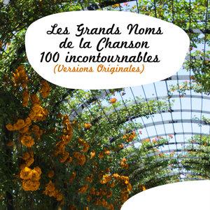 Les grands noms de la chanson - 100 incontournables (Versions originales)   Jacques Brel