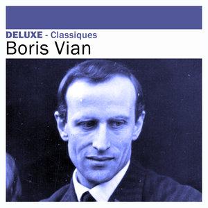 Deluxe: Classiques | Boris Vian