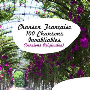 Chanson Française - 100 chansons inoubliables (Versions Originales) | Jacques Brel