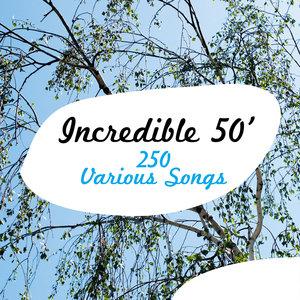 Incredible 50' - 250 Various Songs | Frank Sinatra