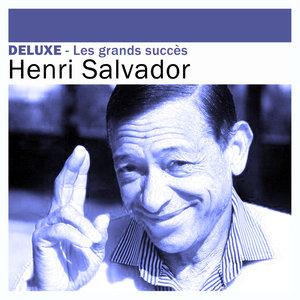 Deluxe: Les grands succès -Henri Salvador | Henri Salvador