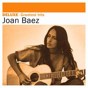 Deluxe: Greatest Hits -Joan Baez  