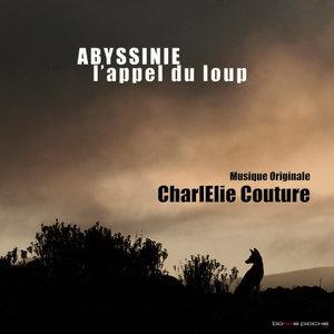 Abyssinie, l'appel du loup (Musiques originales du film) | CharlElie Couture