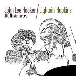 100 Masterpieces: John Lee Hooker & Lightnin' Hopkins   John Lee Hooker