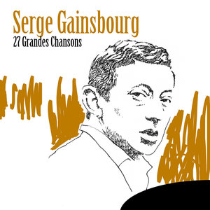 27 grandes chansons | Serge Gainsbourg