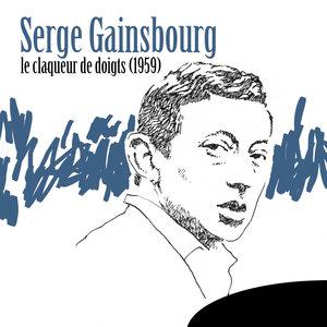 Le claqueur de doigts (1959) | Serge Gainsbourg