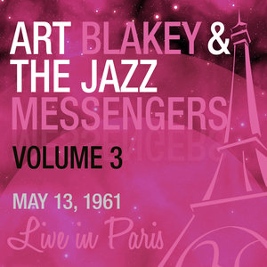 Live in Paris, Vol. 3 | Art Blakey & The Jazz Messengers