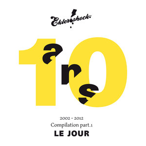 Ekler'o'shock - Compilation 10 ans. Part. 1 Le jour | DatA