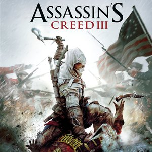 Assassin's Creed 3 (Original Game Soundtrack) | Lorne Balfe