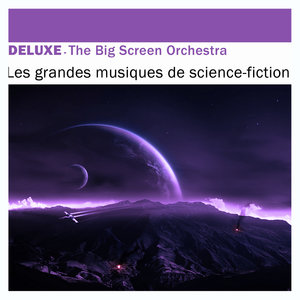 Deluxe: Les grandes musiques de science-fiction | The Big Screen Orchestra