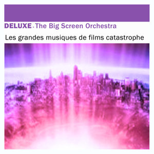 Deluxe: Les grandes musiques de films catastrophe | The Big Screen Orchestra
