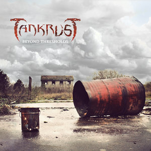 Beyond Thresholds - EP | TankrusT