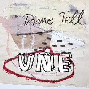 Une - Single | Diane Tell