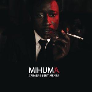 Crimes et sentiments - Single | Mihuma