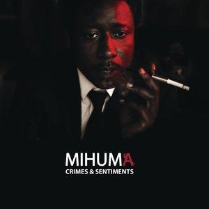 Crimes et sentiments - Single | Mihuma