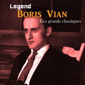 Legend: Les grands classiques -Boris Vian | Boris Vian