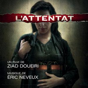 L'Attentat (Bande originale du film)   Eric Neveux