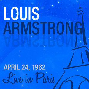 Live in Paris | Louis Armstrong