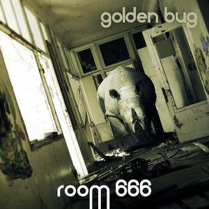 Room 666 - Single | Golden Bug