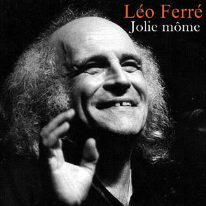 Jolie môme   Léo Ferré