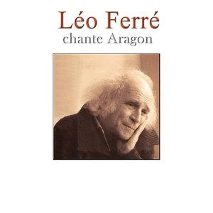 Léo Ferré chante Aragon   Léo Ferré