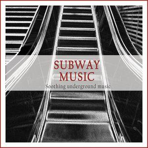 Subway Music (Soothing Underground Music) | Tombi Bombai