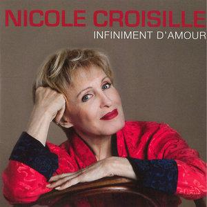 Infiniment d'amour - Single | Nicole Croisille