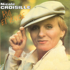 Rio et Venise - Single | Nicole Croisille