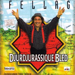Djurdjurassique Bled | Fellag