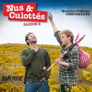 Nus & culottés, Saison 2 (Musique originale du film) | Demusmaker