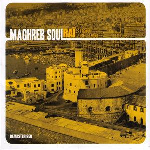 Maghreb Soul: Raï Story (1986-1990) | Cheb Mami