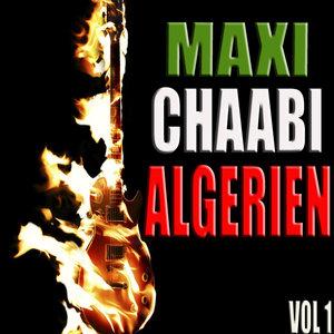 Maxi chaabi algérien, Vol. 1   Dahmane El Harrachi