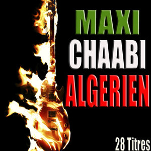 Maxi chaabi algérien, 28 titres   Dahmane El Harrachi