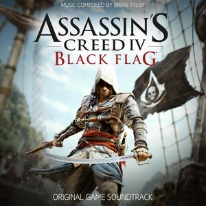 Assassin's Creed 4: Black Flag (Original Game Soundtrack) | Brian Tyler