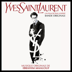 Yves Saint Laurent (Bande originale du film) | Ibrahim Maalouf