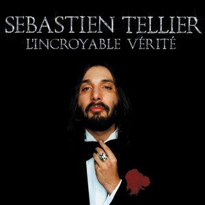 L'incroyable vérité | Sébastien Tellier