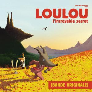 Loulou, l'incroyable secret (Bande originale du film)   Laurent Perez Del Mar