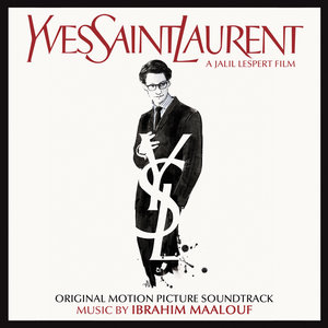 Yves Saint Laurent (Original Motion Picture Soundtrack) | Ibrahim Maalouf