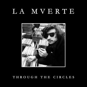 Through the Circles - EP | La Mverte