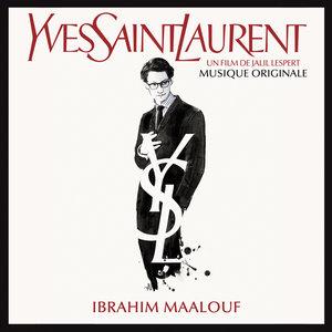Yves Saint Laurent (Musique originale)   Ibrahim Maalouf