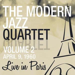 Live in Paris, Vol. 2 - The Modern Jazz Quartet | The Modern Jazz Quartet
