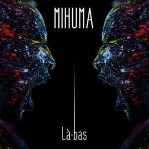 Là-bas - Single | Mihuma