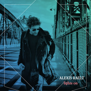 Lights On (feat. Stéphanie Crayencour) - Single | Alexis Rault